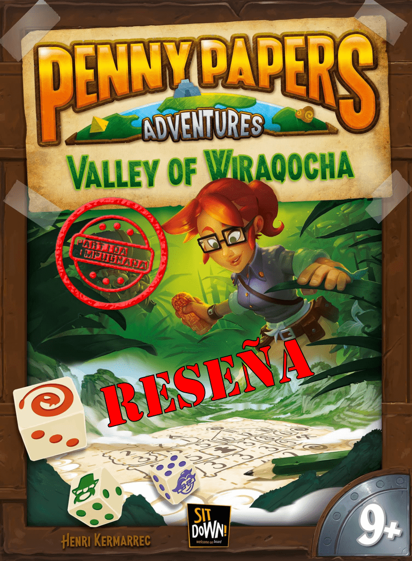 Penny Papers Adventures: El Valle de Wiraqocha