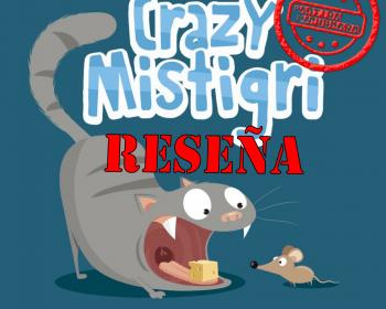 Reseña de Crazy Misitigri
