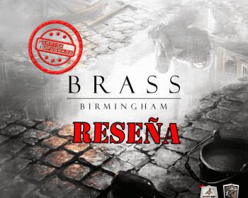 Reseña de Brass Birmingham